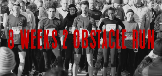8 WEEKS 2 OBSTACLE RUN
